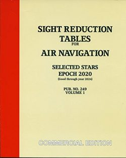 Sight Reduction Tables For Air Navigation Pub. No. 249 Vol. 1 Eopch 2020