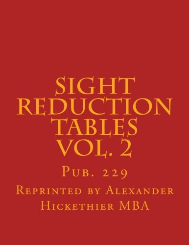 Sight Reduction Tables Vol 2 Pub 229 Diningbee