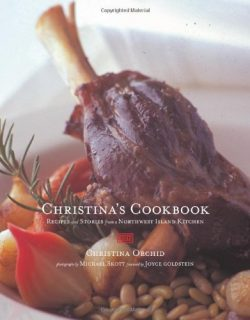 Christina's Cookbook: Recipes and Stories from a Northwest Island Kitchen