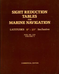 Sight Reduction Tables for Marine Navigation (Pub 229) VOL. 1