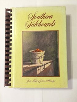 Southern Sideboards by Mississippi Junior League of Jackson (1978-08-02)