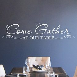 Come Gather at our Table Vinyl Wall Decal by Wild Eyes Signs, Kitchen Wall Lettering, Dining Roo ...