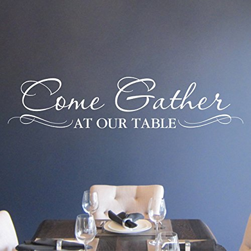 Come Gather At Our Table Vinyl Wall Decal By Wild Eyes Signs Kitchen Lettering