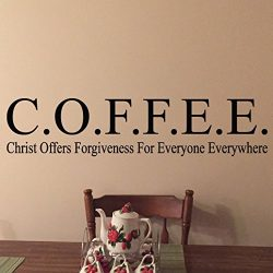 COFFEE Christ offers forgiveness for everyone everywhere Vinyl Wall Decal by Wild Eyes Signs. ki ...