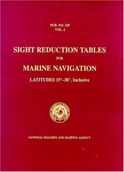 PUB 229 Sight Reduction Tables for Marine Navigation, Volume 2: Latitudes15° – 30°, Inclusive