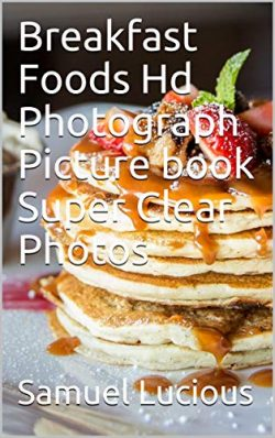 Breakfast Foods Hd Photograph Picture book Super Clear Photos