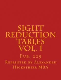 Sight Reduction Tables Vol. 1: Pub. 229 (Volume 1)