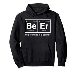 Pub Crawl Beer Periodic Table Science Hoodie